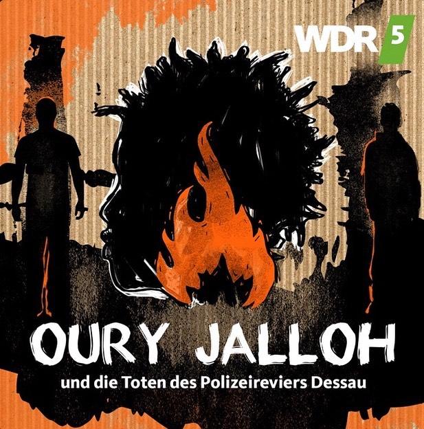 Oury Jalloh verbrannte 2005 in einer Zelle im Polizeigewahrsam – WDR Podcast in 5 Teilen beleuchtet die Hintergründe